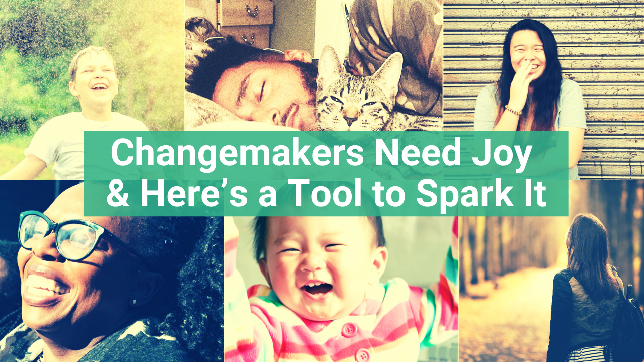 changemakers tools to spark joy